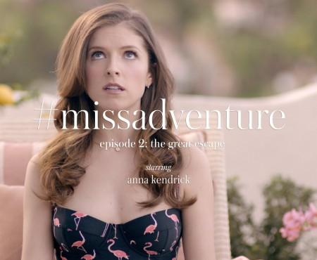 "Kate Spade ""#missadventure Episode 2: The Great Escape"" :: Anna Kendrick"