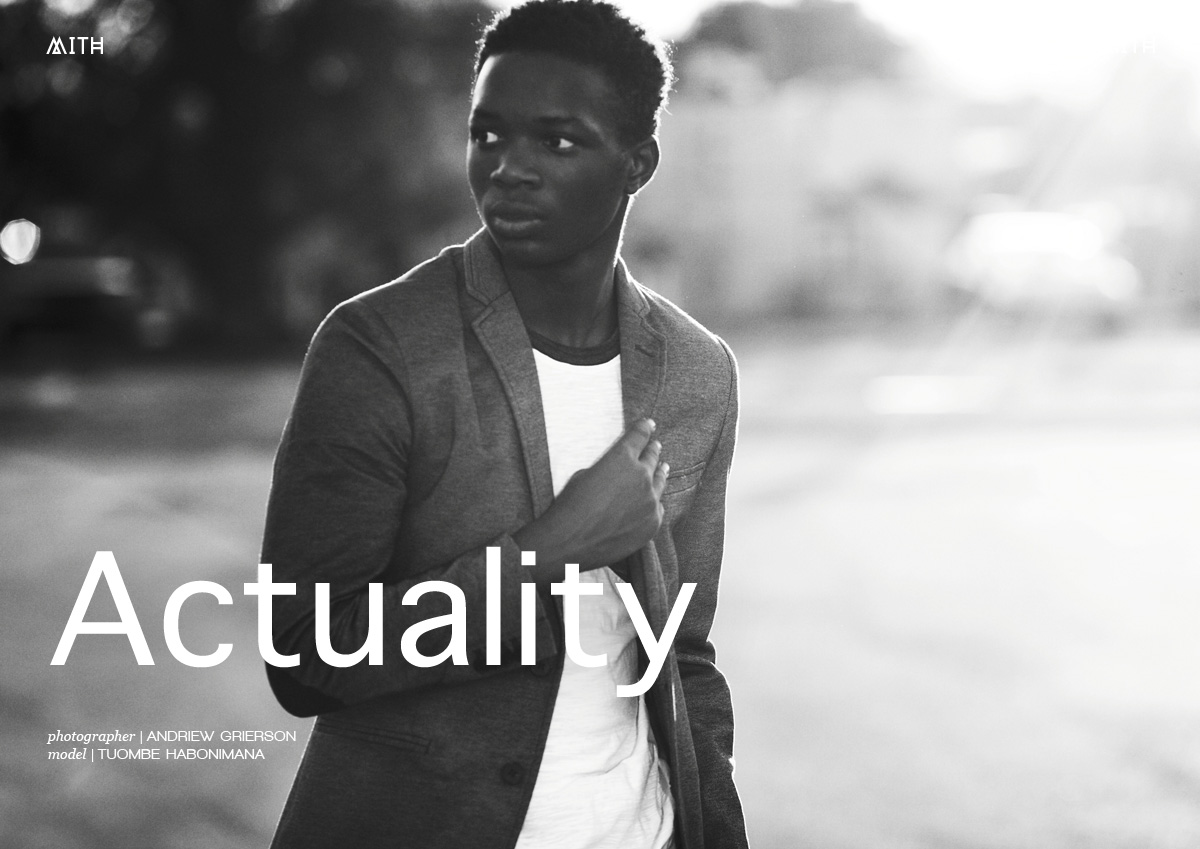 """MITH Fashion Editorial - """"Actuality"""" Tuombe Habonimana by Andriew Grierson"""