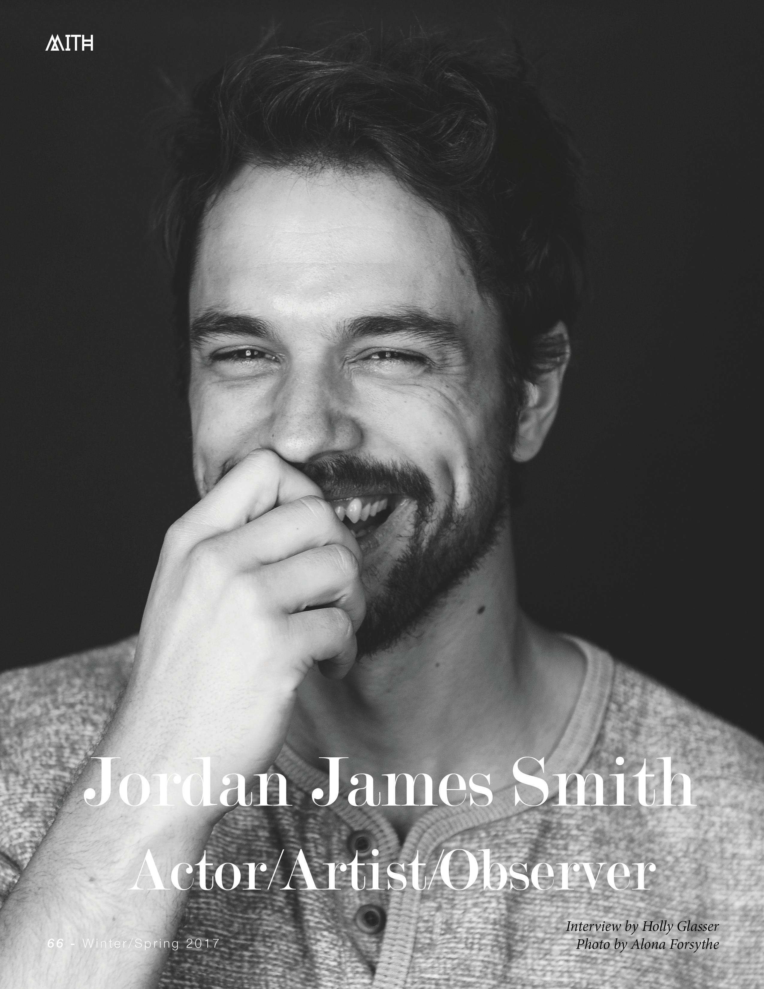 Jordan James Smith :: Actor/Artist/Observer | MITH Magazine